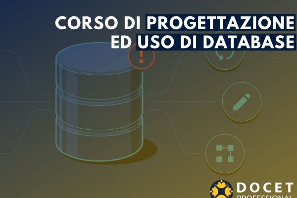 CORSO DI PROGETTAZIONE ED USO DI DATABASE