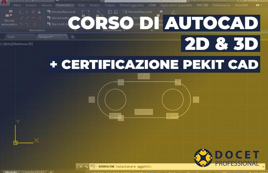 corso di autocad 2d e 3d e certificazione pekit cad